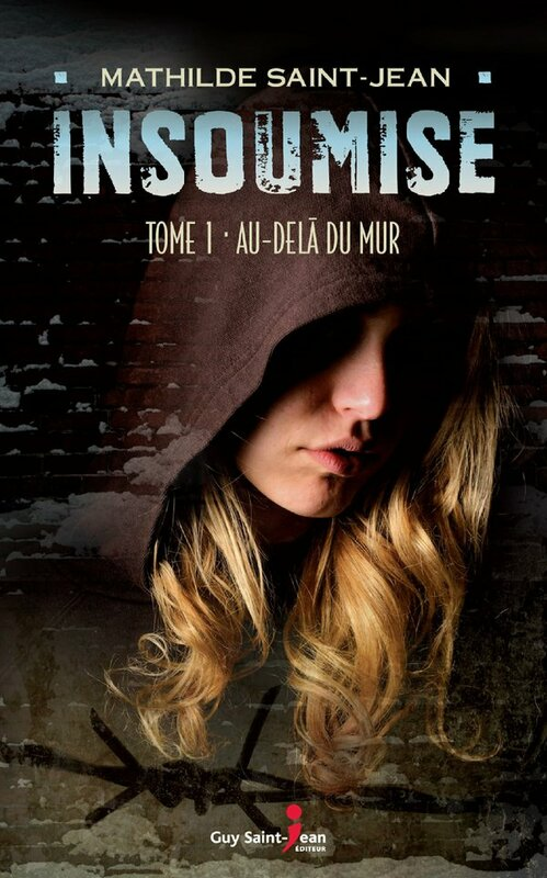 Insoumise, tome 1