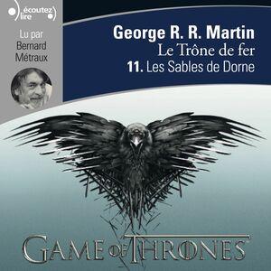 Le Trône de fer (Tome 11) - Les Sables de Dorne