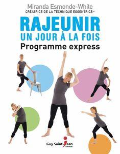 Rajeunir un jour à la fois Le programme express