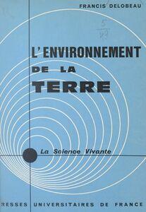 L'environnement de la Terre