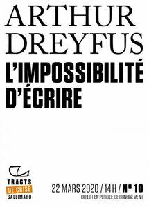 Tracts de Crise (N°10) - L'impossibilité d'écrire