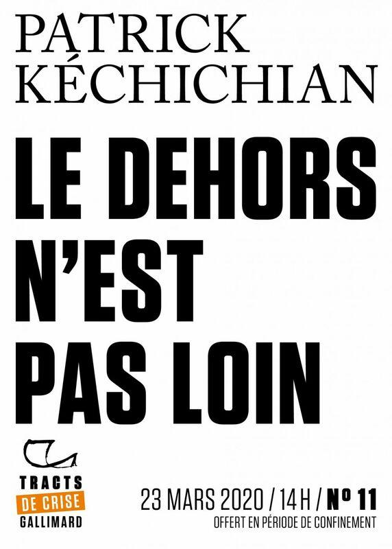 Tracts de crise (N°11) - Le Dehors n'est pas loin