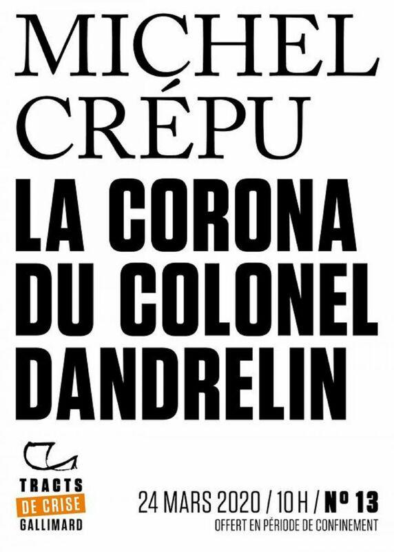 Tracts de Crise (N°13) - La Corona du colonel Dandrelin