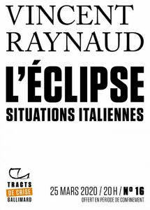 Tracts de Crise (N°16) - L'Éclipse. Situations italiennes