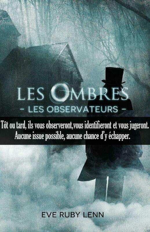 Les Ombres - Les Observateurs Tome 1