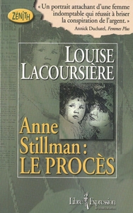Anne Stillman, tome 1 Le procès