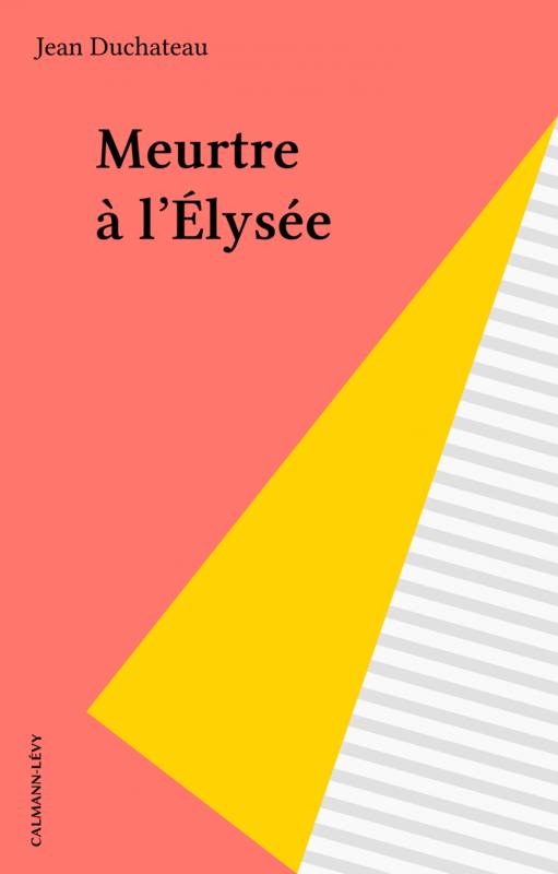 Meurtre à l'Élysée