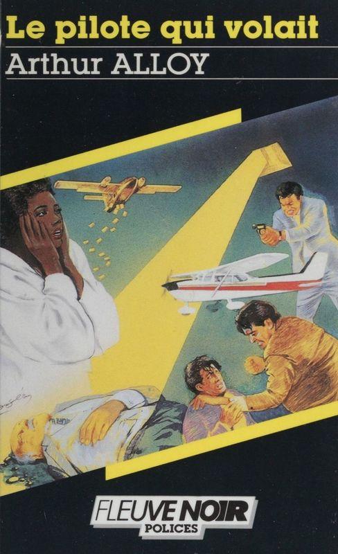 Spécial-police : Le Pilote qui volait