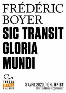 Tracts de Crise (N°31) - Sic transit gloria mundi