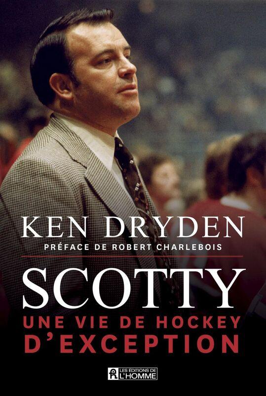 Scotty Une vie de hockey d'exception