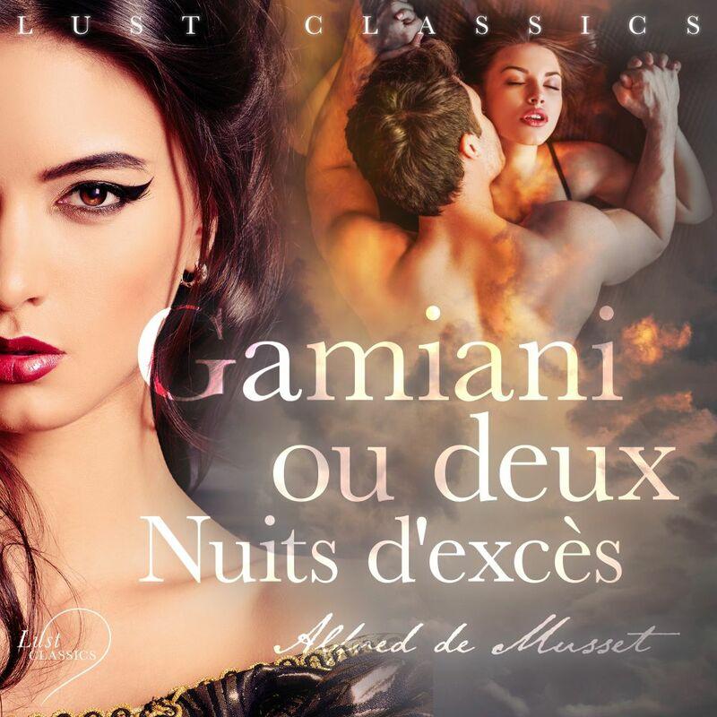 LUST Classics: Gamiani ou deux Nuits d'excès