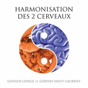 Harmonisation des 2 cerveaux