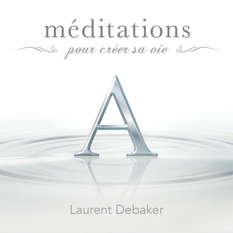 Méditations pour créer sa vie