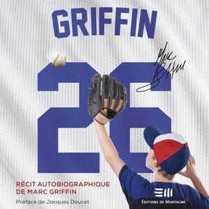 Griffin 26 Récit autobiographique de l'enfance de Marc Griffin