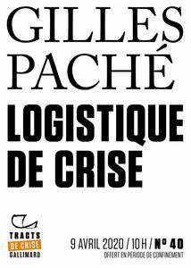 Tracts de Crise (N°40) - Logistique de crise