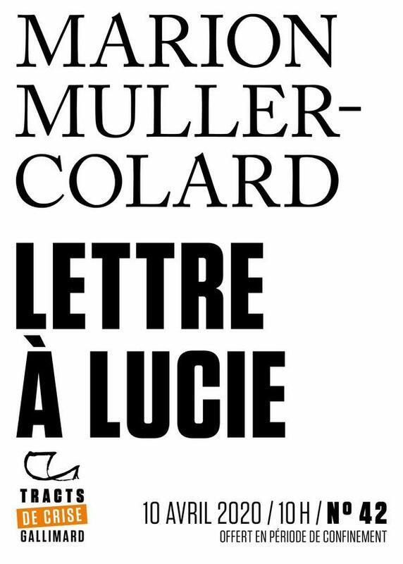 Tracts de Crise (N°42) - Lettre à Lucie