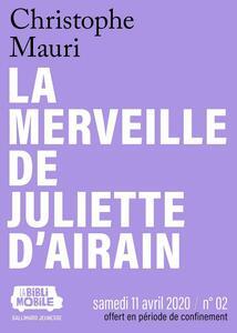 La Biblimobile (N°02) - La merveille de Juliette d'Airain