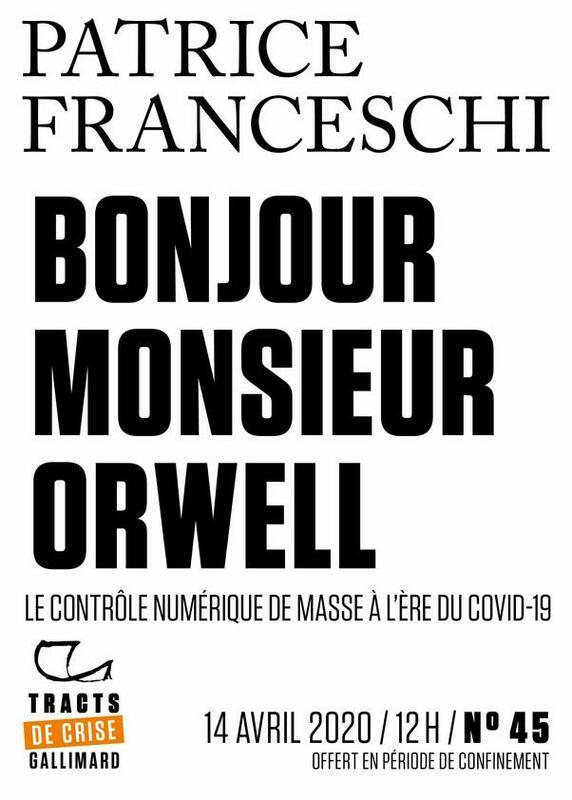Tracts de Crise (N°45) - Bonjour, monsieur Orwell