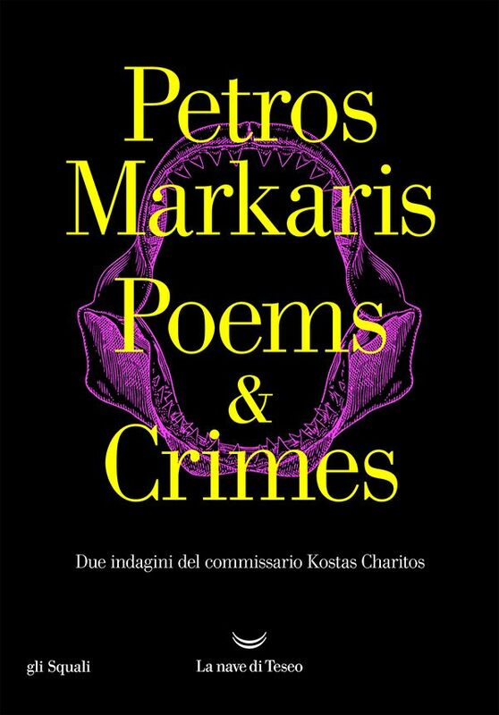 Poems and Crimes Due indagini del commissario Kostas Charitos