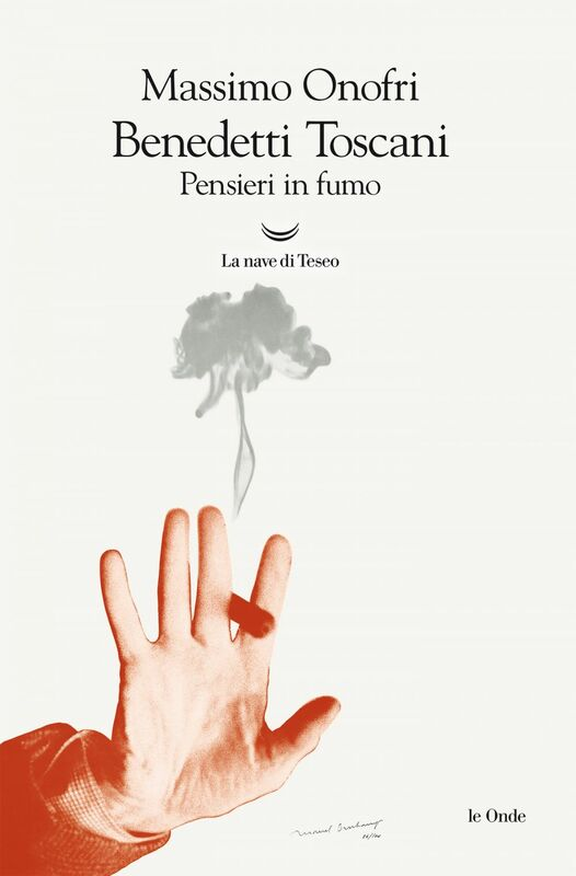 Benedetti Toscani Pensieri in fumo