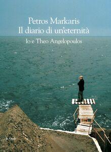 Diario di un'eternità. Io e Theo Angelopoulos