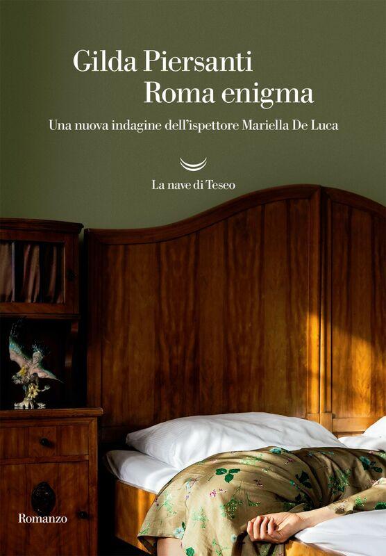 Roma Enigma Una nuova indagine dell'ispettore Mariella De Luca