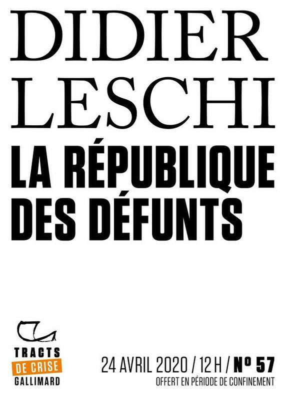 Tracts de Crise (N°57) - La République des défunts