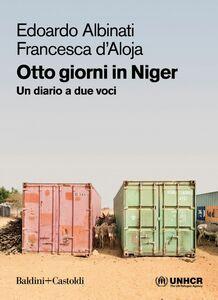 Otto giorni in Niger Un diario a due voci