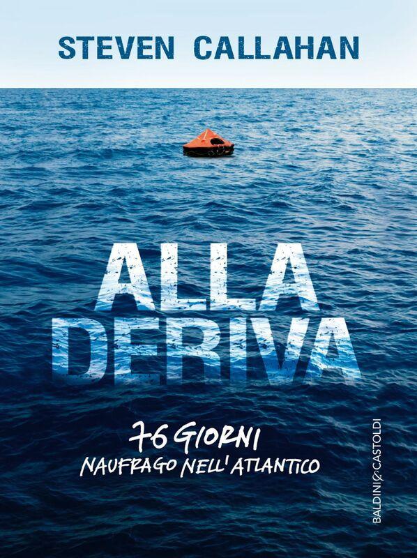 Alla deriva 76 giorni naufrago nell'Atlantico