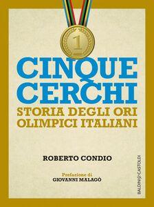 Cinque cerchi Storie degli ori olimpici italaini