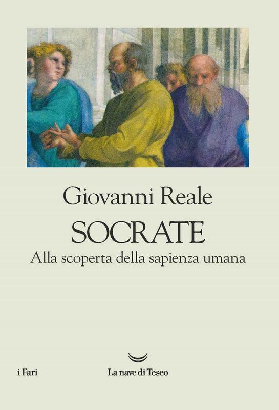 Socrate. Alla scoperta della sapienza umana