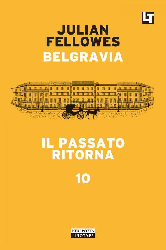 Belgravia capitolo 10 - Il passato ritorna Belgravia capitolo 10