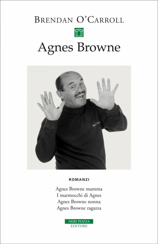 Agnes Browne Romanzi Agnes Browne mamma| I marmocchi di Agnes| Agnes Browne nonna| Agnes Browne ragazza