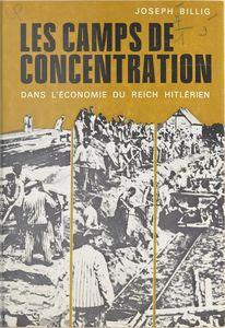 Les camps de concentration dans l'économie du Reich hitlérien
