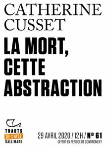 Tracts de Crise (N°61) - La Mort, cette abstraction