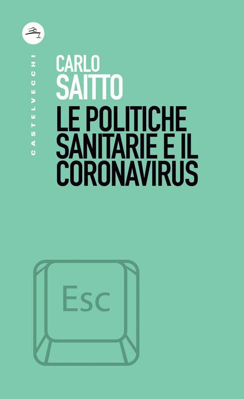 Le politiche sanitarie e il coronavirus