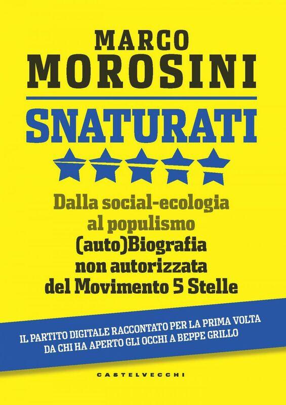 Snaturati Dalla social-ecologia al populismo