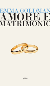 Amore e matrimonio Tre saggi sulla questione della donna