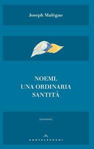 Noemi Una ordinaria santità