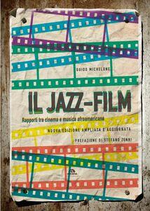 Il jazz-film Rapporti tra cinema e musica afroamericana