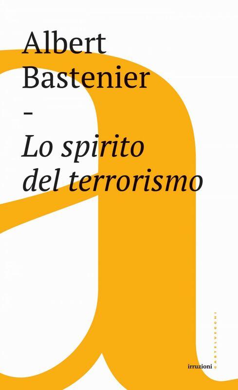 Lo spirito del terrorismo
