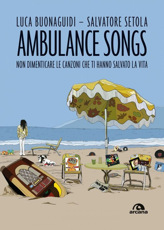 Ambulance songs Non dimenticare le canzoni che ti hanno salvato la vita