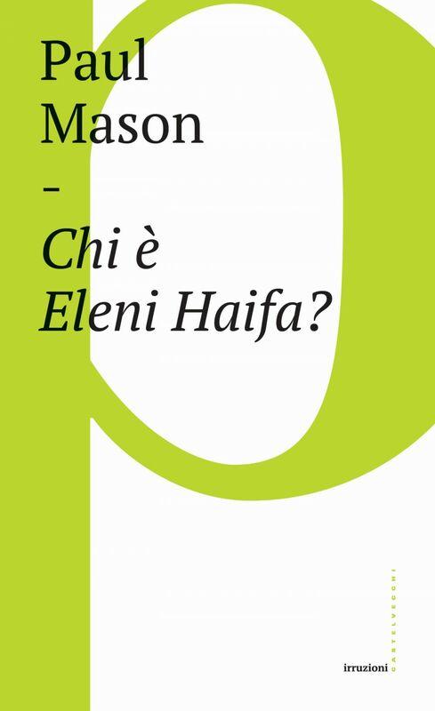 Chi è Eleni Haifa?
