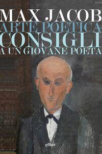Arte poetica Consigli a un giovane poeta