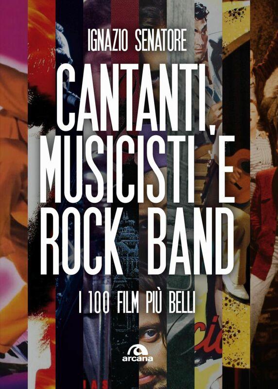 Cantanti, musicisti e rock band I 100 film più belli