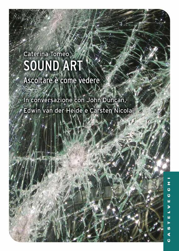 Sound Art Ascoltare è come vedere