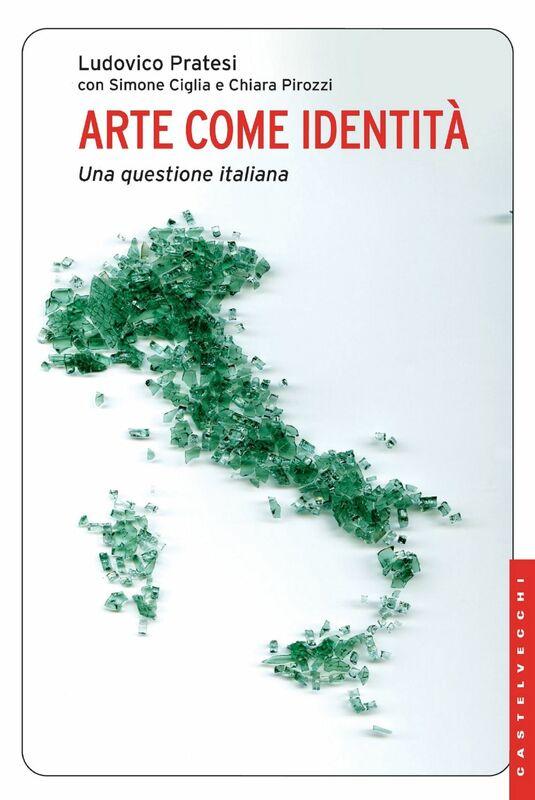 Arte come identità Una questione italiana