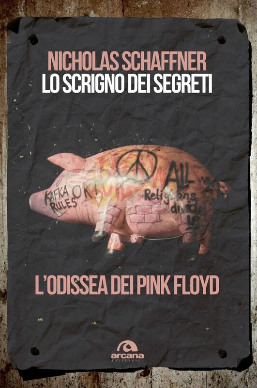 Lo scrigno dei segreti L'odissea dei Pink Floyd