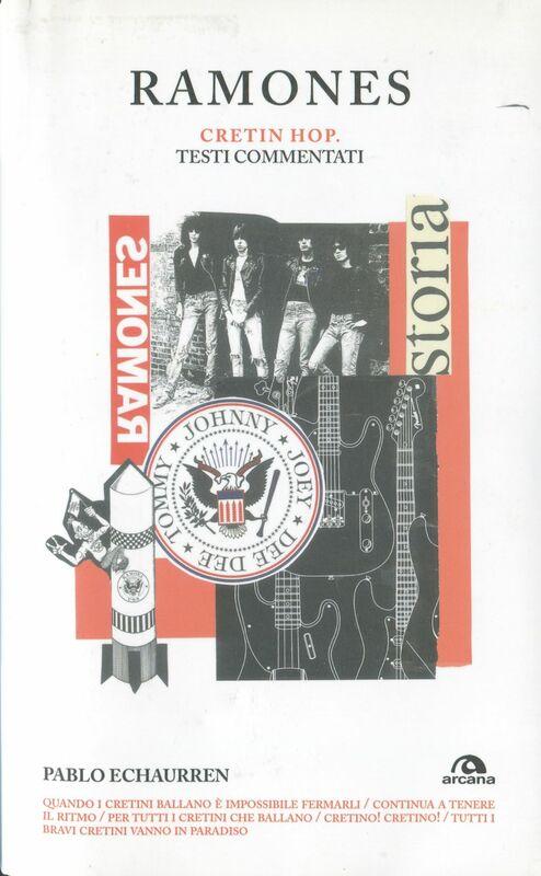Ramones. Cretin hop Testi commentati