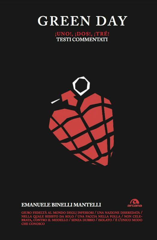 Green Day. Uno! Dos! Tré! Testi commentati